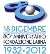 Ottantesimo anno di Fondazione della Città di Latina